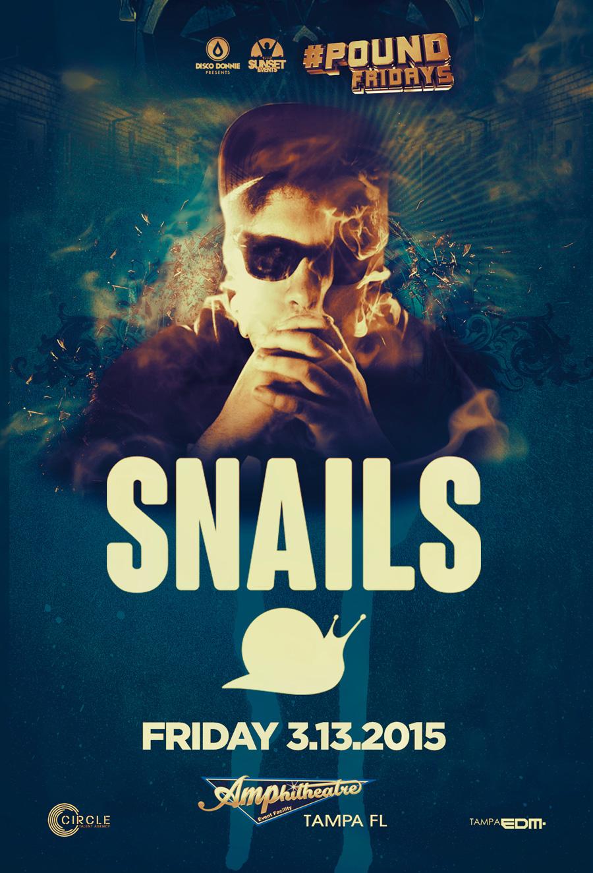 Snails – Spring Break Weekend