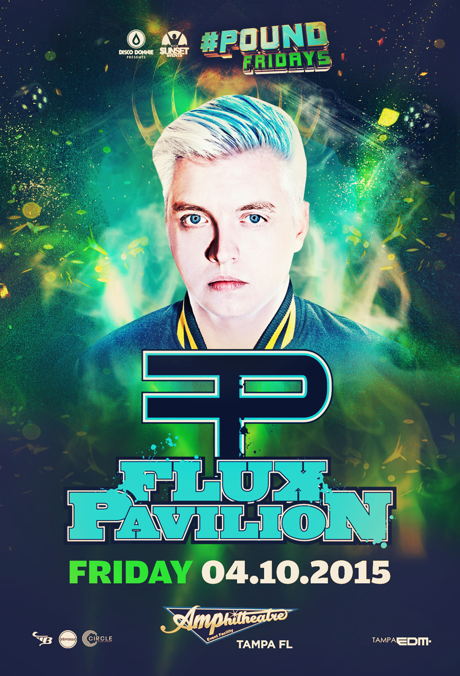 Flux Pavilion at #Pound Fridays at The AMP
