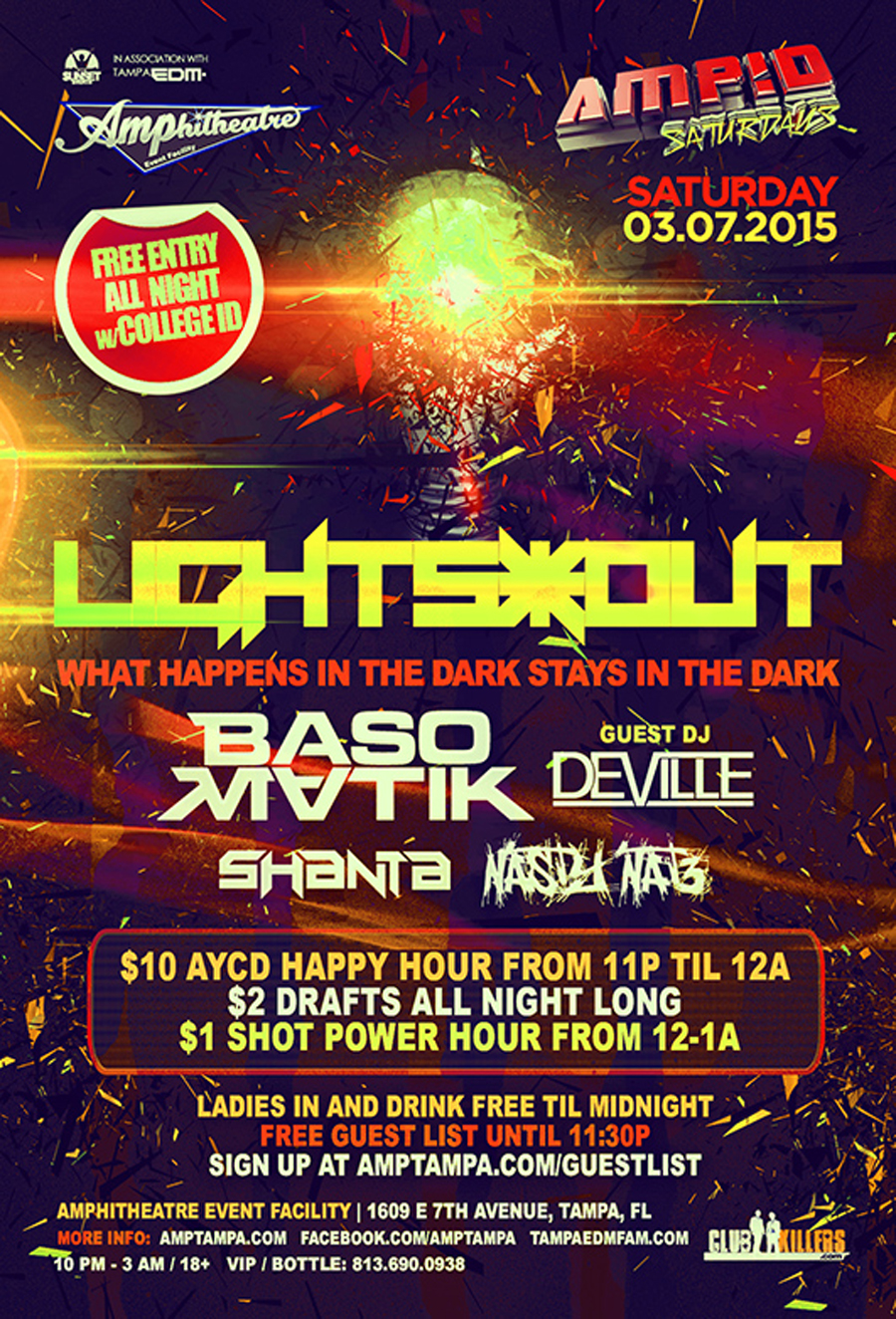 LIGHTS*OUT w/ Special Guest DJ DEVILLE at AMP!D