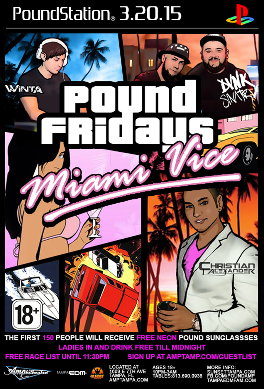 #Pound Fridays – Miami Vice – Friday, 3/20/15