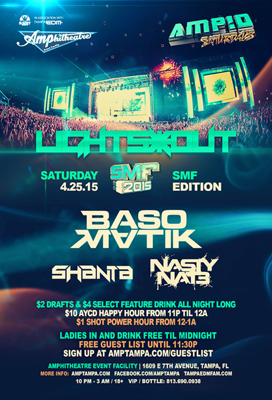 LIGHTS*OUT – SMF EDITION – at AMP!D Saturdays – 4/25/2015