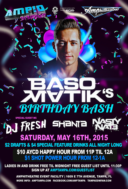 Basomatik's Birthday Bash – AMP!D Saturdays – 5/16/15