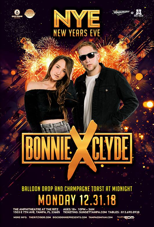 BONNIE X CLYDE – New Years Eve – The RITZ Ybor – 12/31/2018