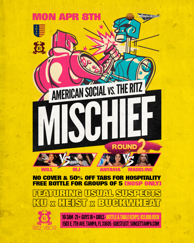 American Social vs The RITZ – Mischief Mondays at The RITZ Ybor – 4/8/2019