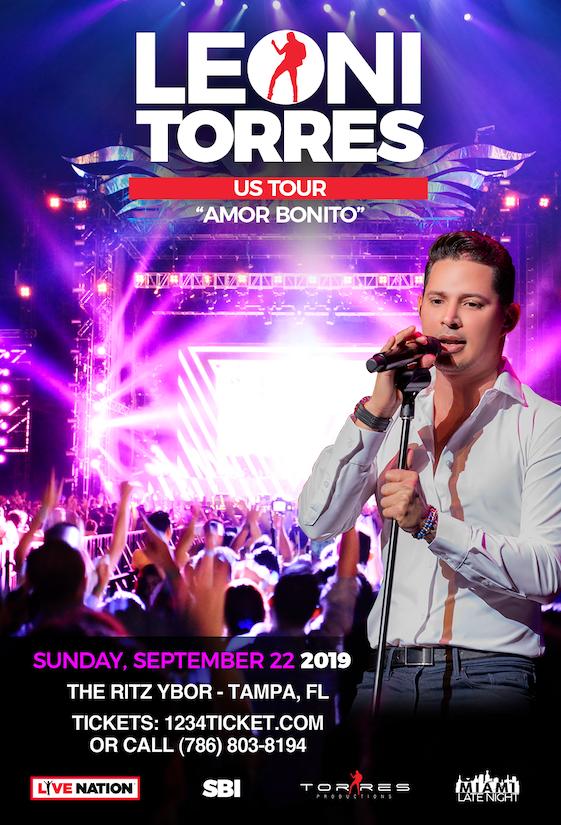 Leoni Torres – Amor Bonito at The RITZ Ybor – 9/22/2019