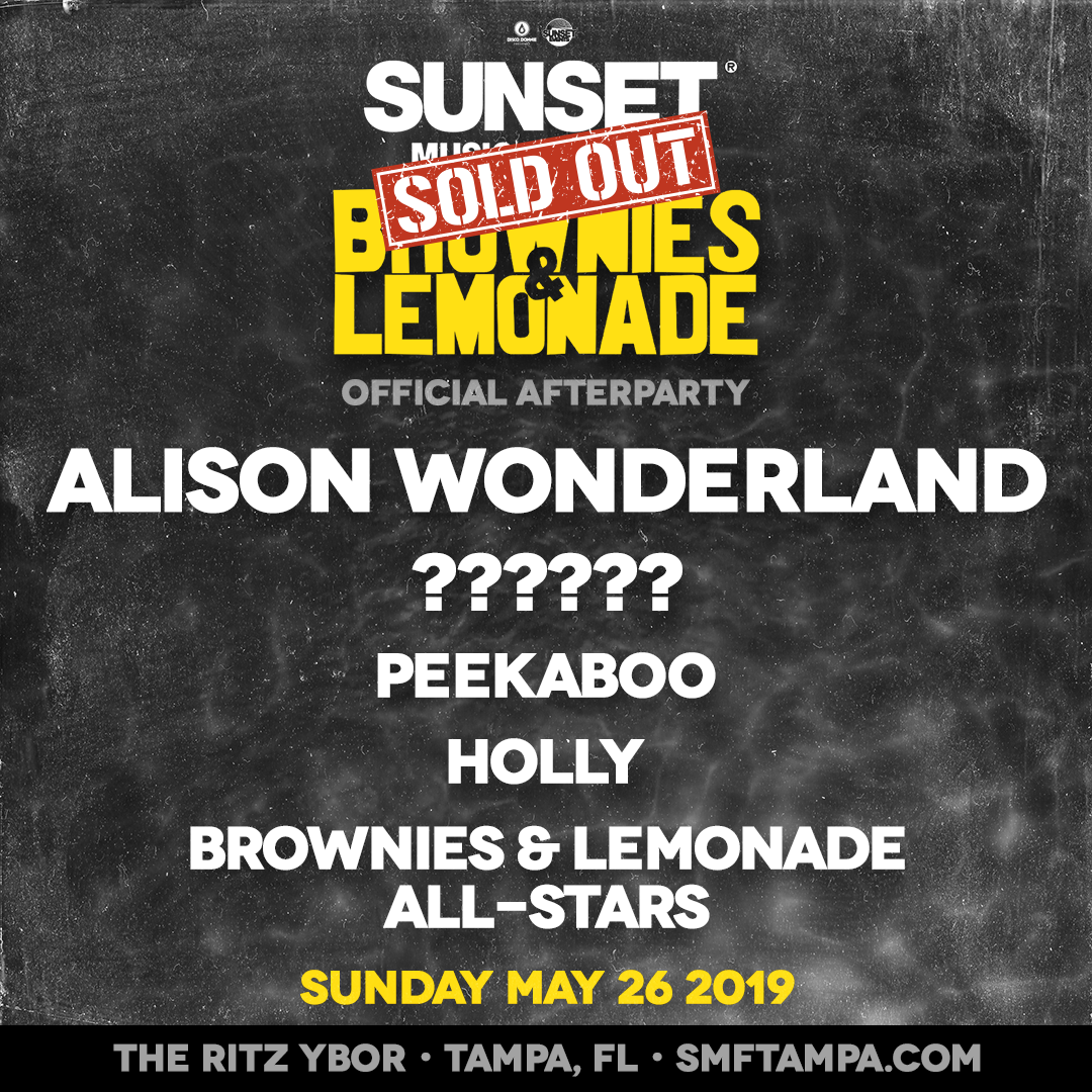 SUNSET Brownies & Lemonade Afterparty w Alison Wonderland + More – 5/26/2019