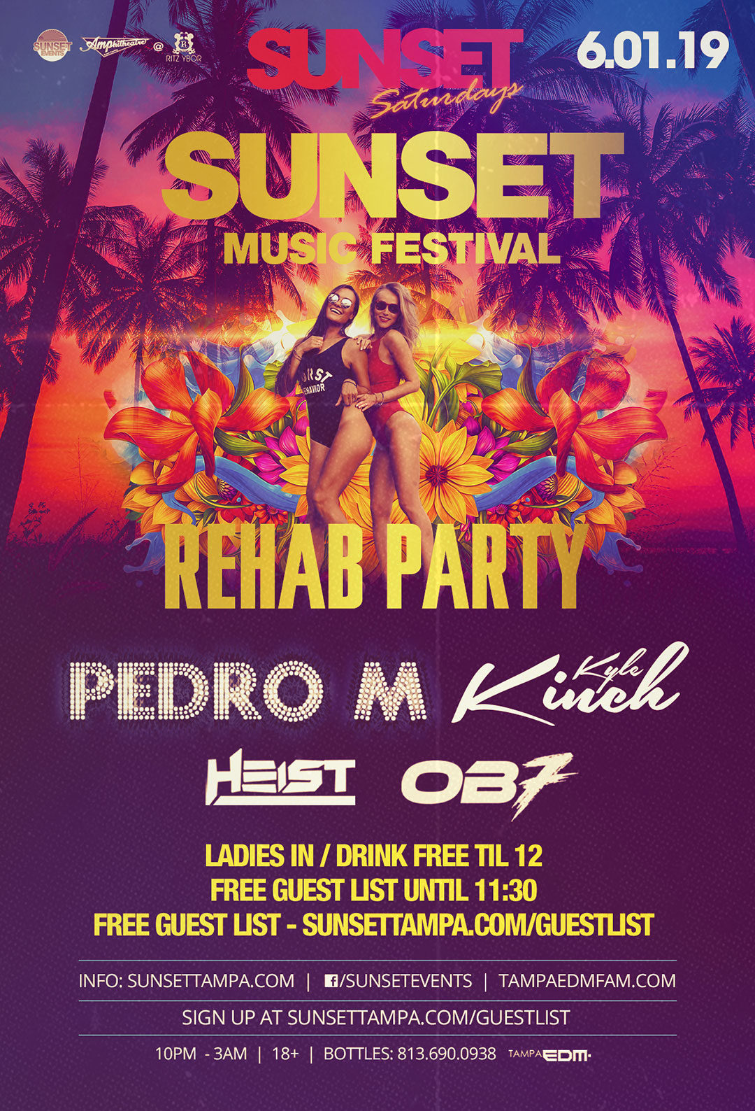 Sunset Music Festival Rehab Party – Sunset Saturdays at The RITZ Ybor – 6/1/2019