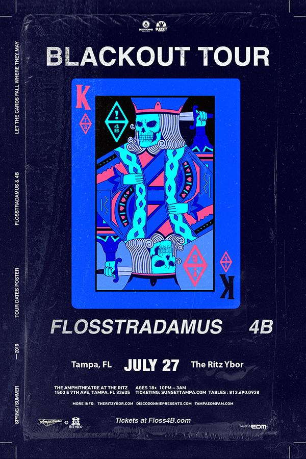 Flosstradamus x 4B – Blackout Tour at The RITZ Ybor – 7/27/2019