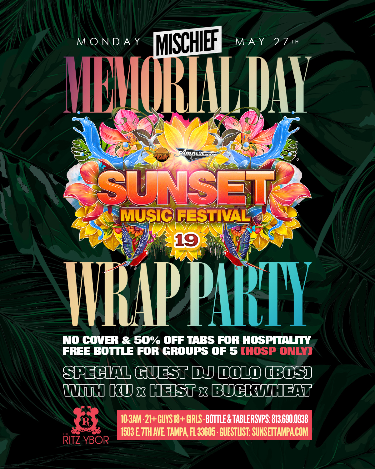 Memorial Day Wrap Party – Mischief Mondays at The RITZ Ybor – 5/27/2019