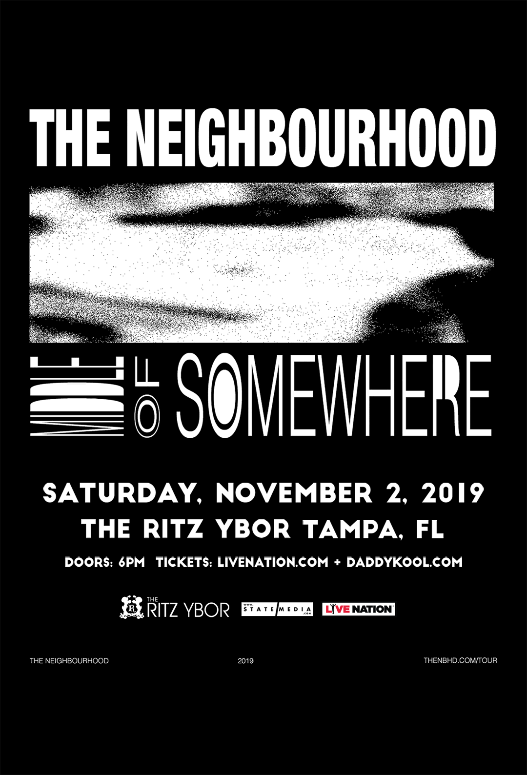 The Neighbourhood at The RITZ Ybor – 11/2/2019