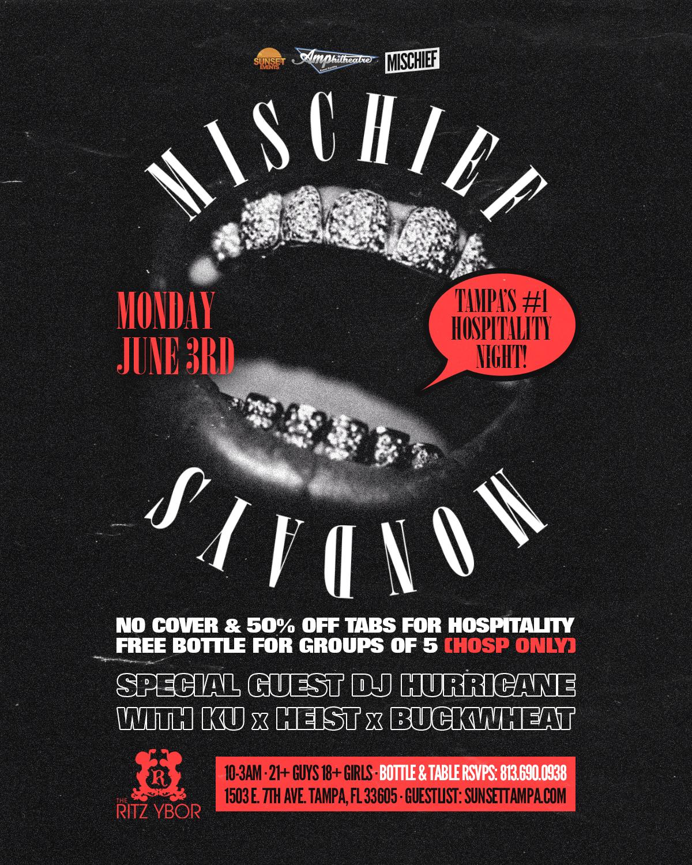 Mischief Mondays at The RITZ Ybor – Special Guest DJ HURRICANE – 6/3/2019
