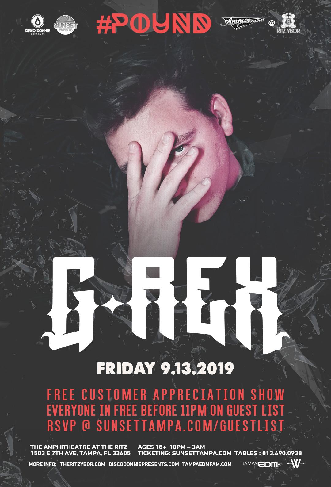 G-Rex – #POUND Fridays at The RITZ Ybor – 9/13/2019