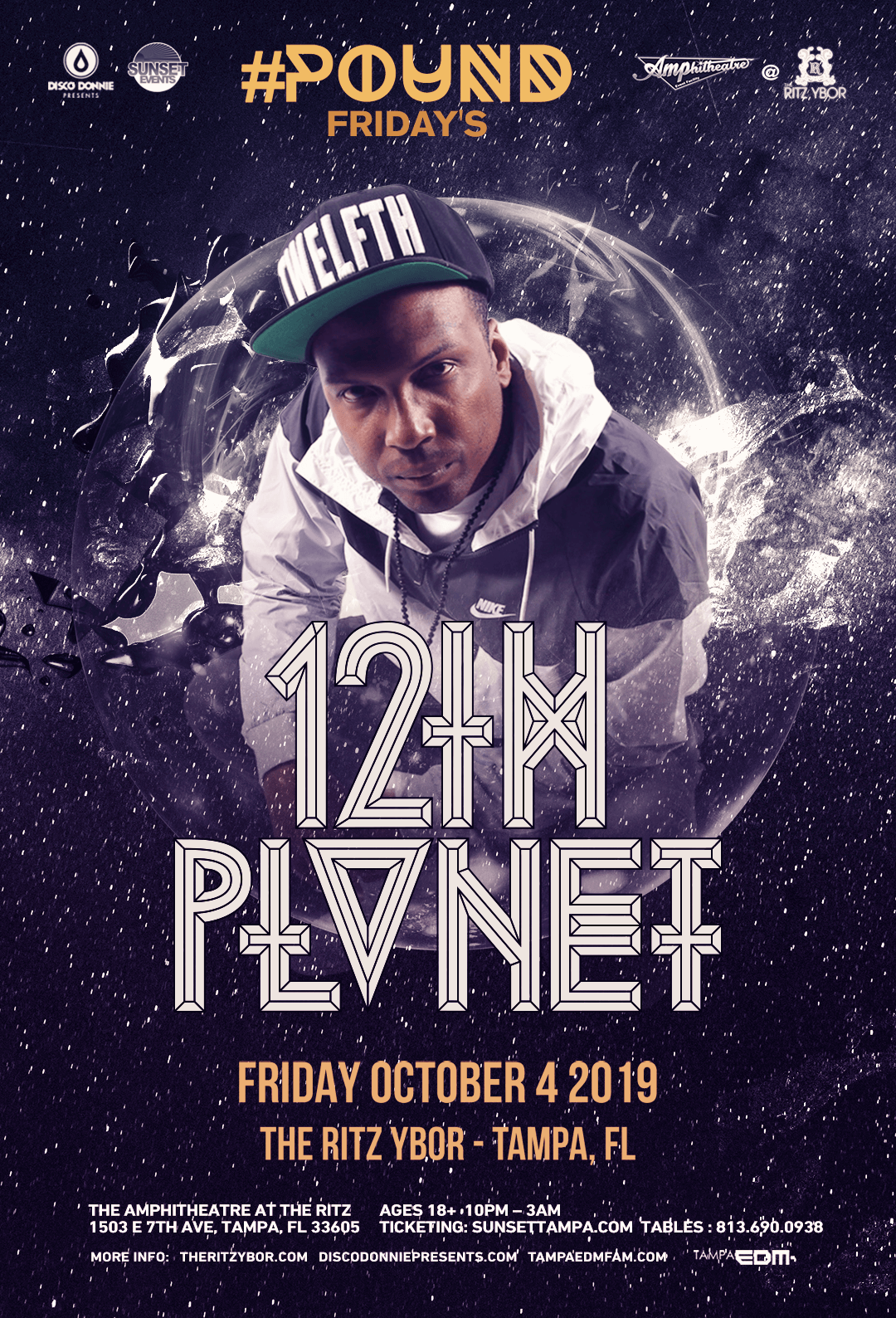 12th Planet – #Pound Fridays at The RITZ Ybor – 10/4/2019