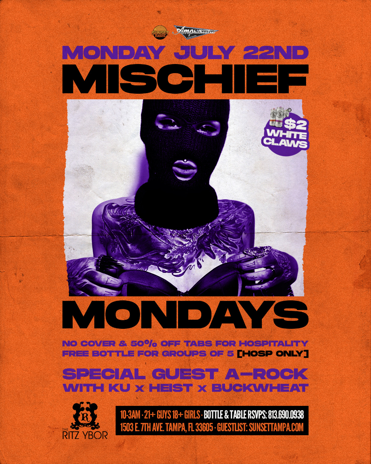 Mischief Mondays – $2 White Claws – Special Guest A-ROCK at The RITZ Ybor – 7/22/2019