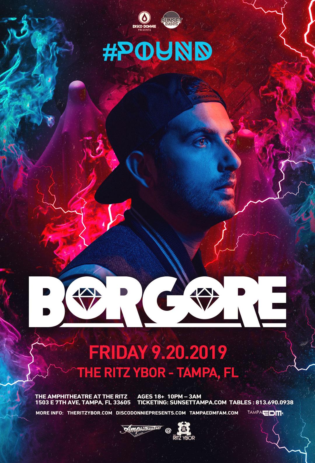 Borgore – #POUND Fridays at The RITZ Ybor – 9/20/2019