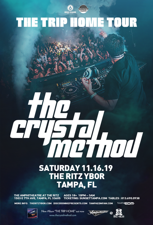 The Crystal Method – The Trip Home Tour – Sunset Saturdays at The RITZ Ybor – 11/16/2019