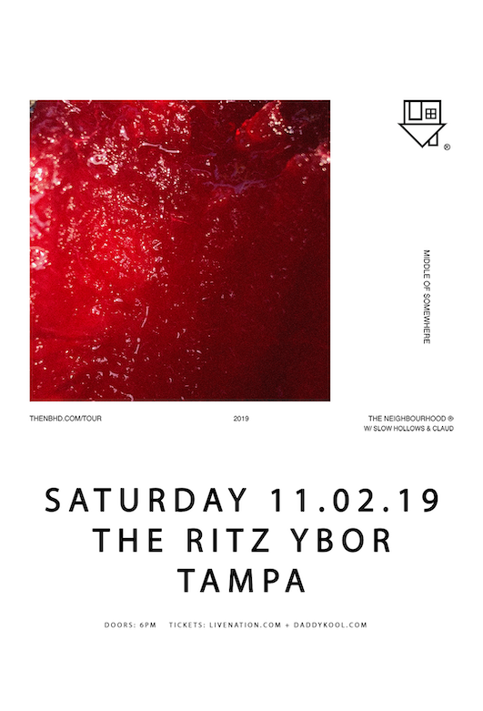 SOLD OUT! The Neighbourhood at The RITZ Ybor – 11/2/2019