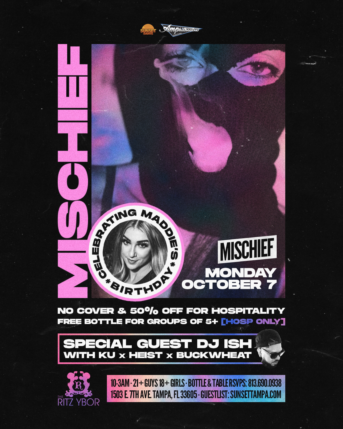 Mischief Mondays – Maddie's Birthday with Special Guest DJ ISH at The RITZ Ybor – 10/7/2019