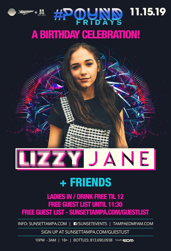 Lizzy Jane & Friends – Birthday Celebration – #POUND Fridays at The RITZ Ybor – 11/15/2019