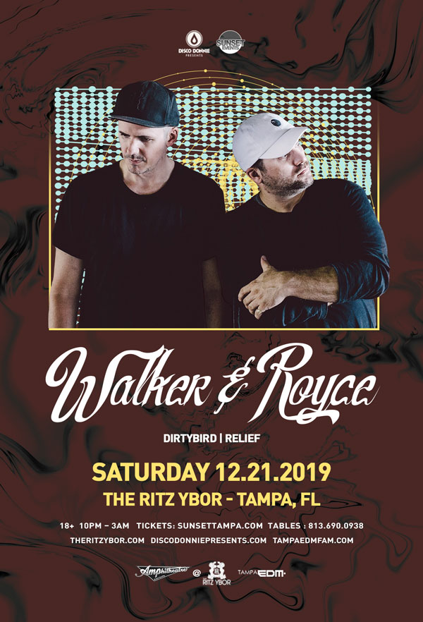 Walker & Royce – Sunset Saturdays at The RITZ Ybor – 12/21/2019
