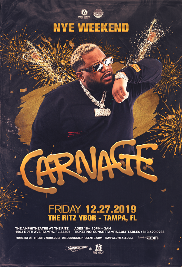 Carnage – NYE Weekend – #POUND Fridays at The RITZ Ybor – 12/27/2019