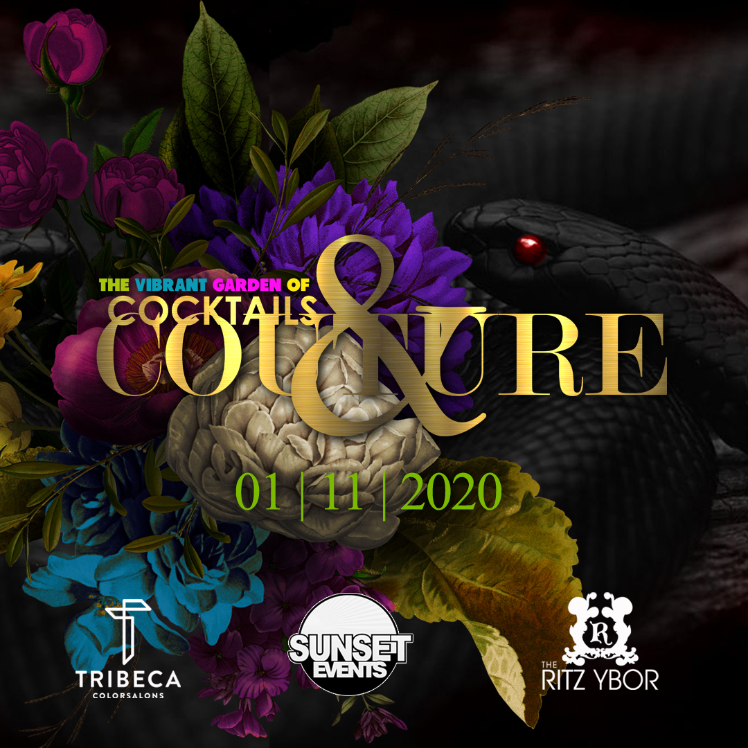 The Vibrant Garden of Cocktails & Couture at The RITZ Ybor – 1/11/2020