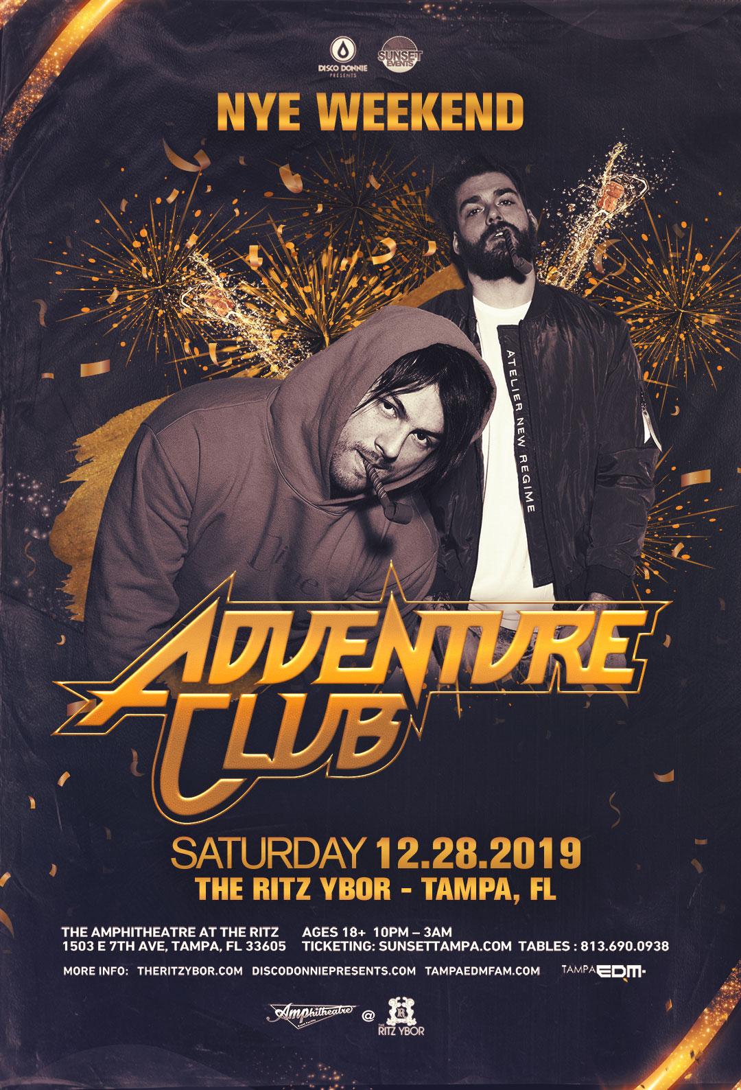 Adventure Club – New Years Eve Weekend – Sunset Saturdays at The RITZ Ybor – 12/28/2019