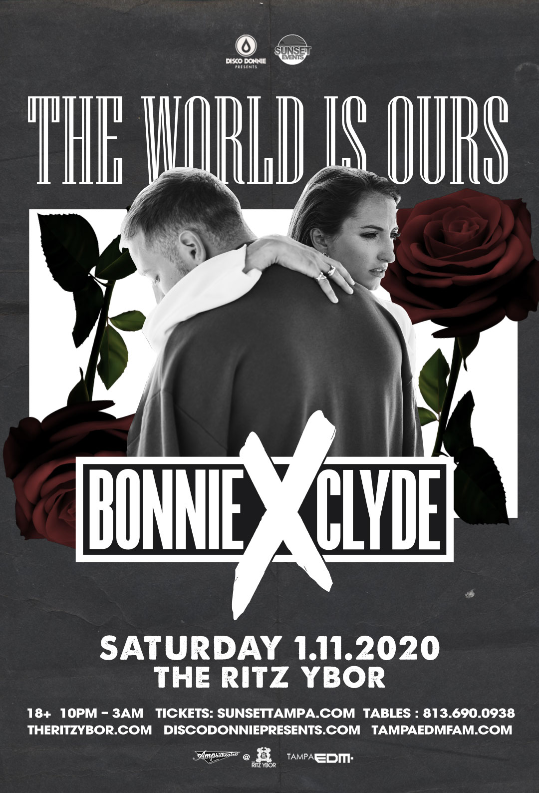 Bonnie X Clyde – The World Is Ours Tour at The RITZ Ybor – 1/11/2020
