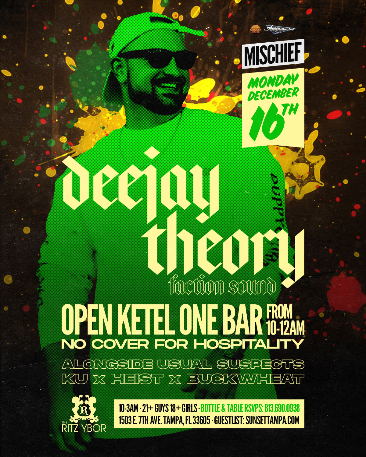 Mischief Mondays at The RITZ Ybor – Open Ketel One Bar – Special Guest : Deejay Theory – 12/16/2019