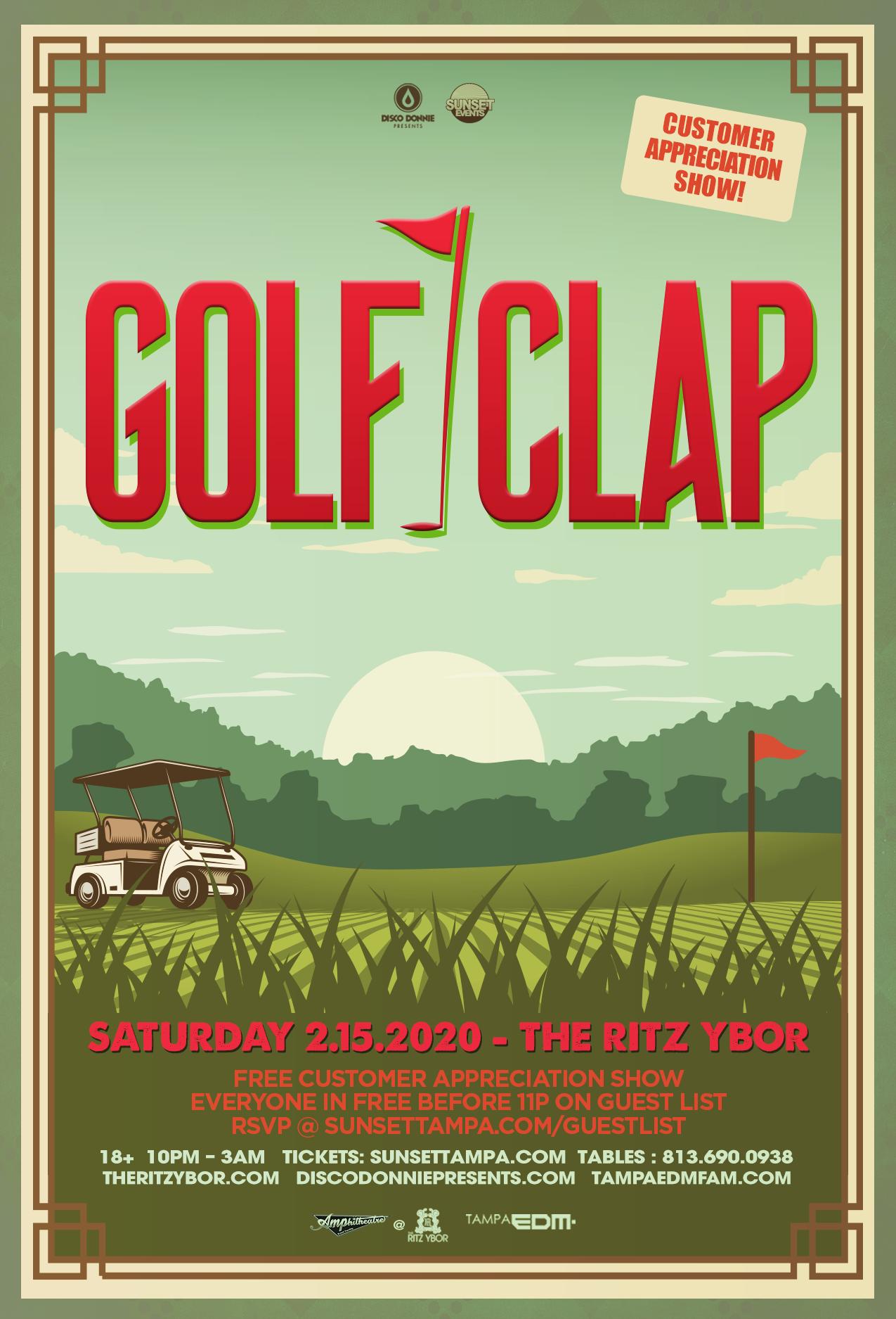 Golf Clap – Free Guest List – Sunset Saturdays at The RITZ Ybor – 2/15/2020