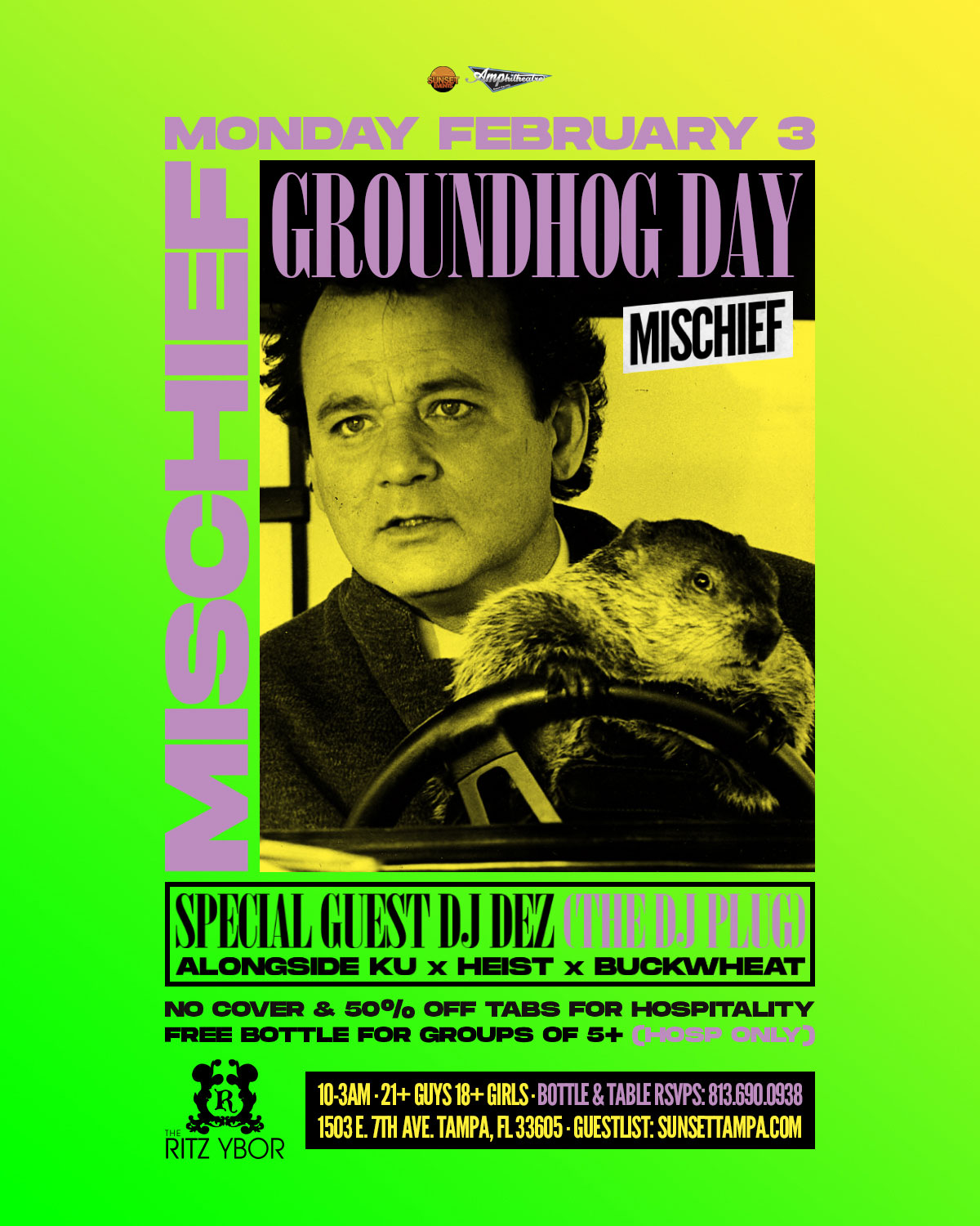 Groundhog Day Edition with Special Guest DJ DEZ – Mischief Mondays at The RITZ Ybor – 2/3/2020