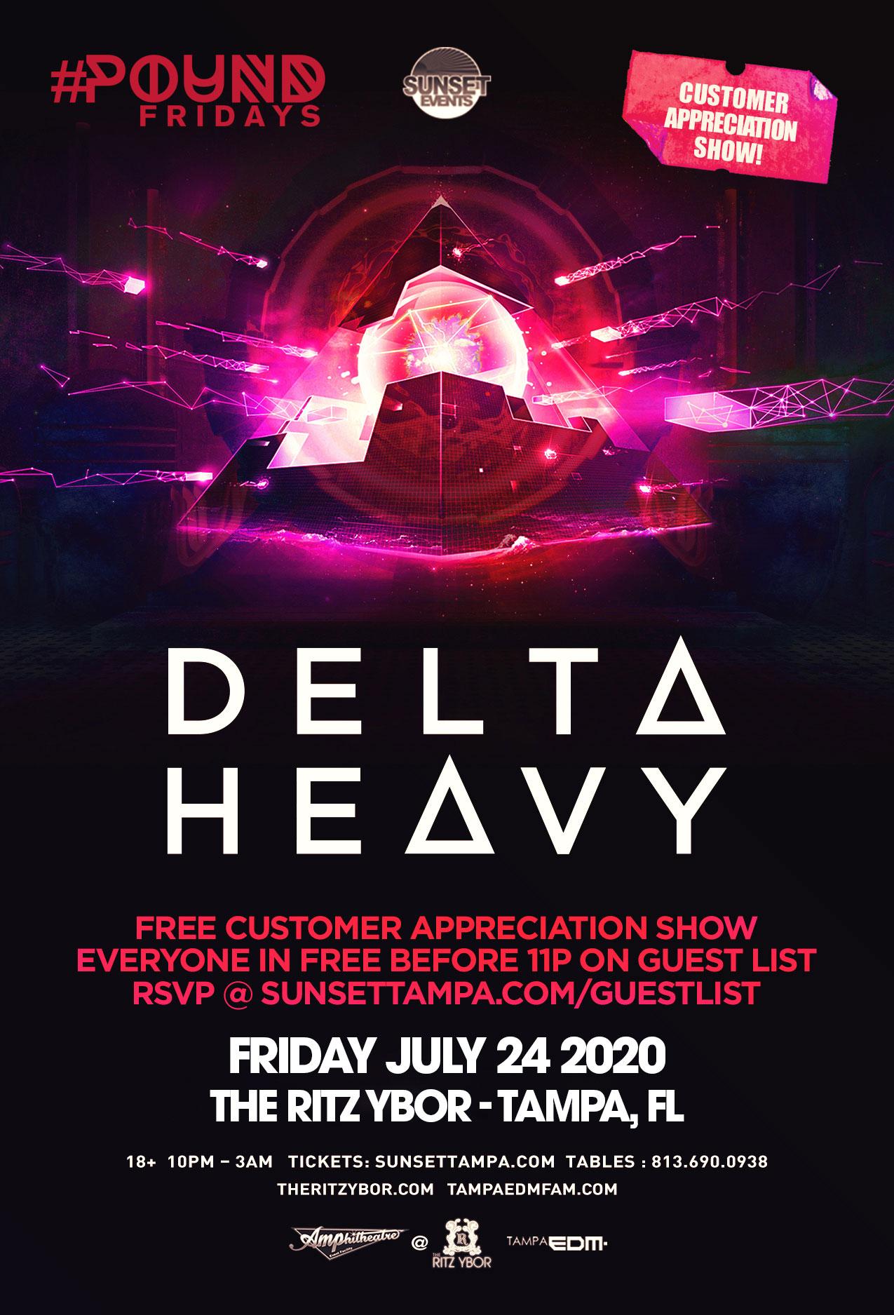 Delta Heavy – Free Guest List – #POUND Fridays at The RITZ Ybor – 7/24/2020