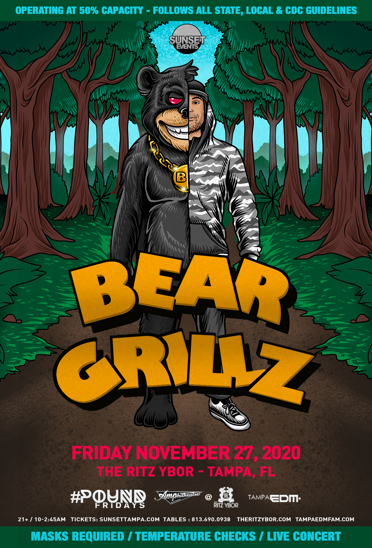Bear Grillz for #POUND Fridays at The RITZ Ybor – 11/27/2020