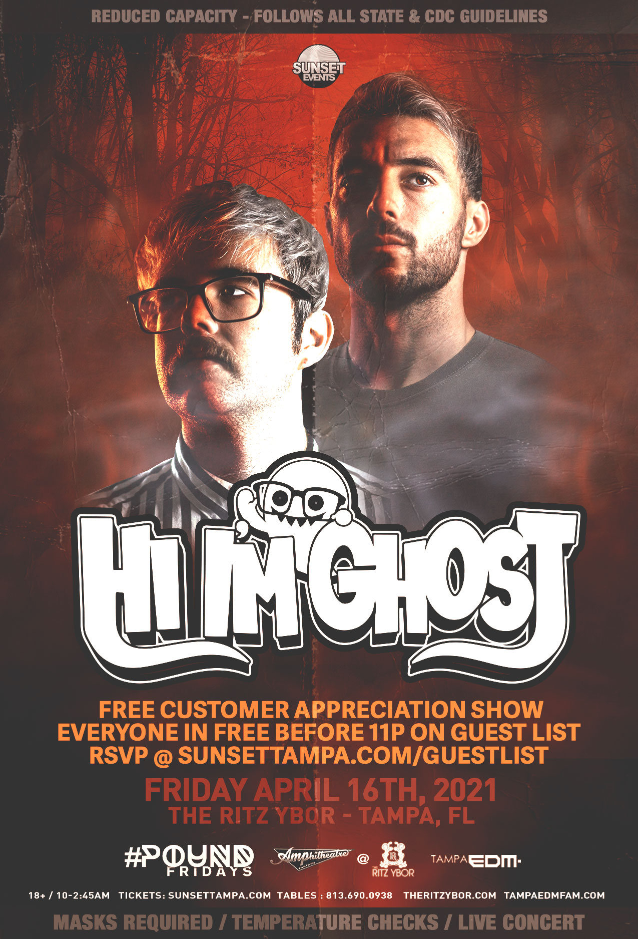 Hi I'm Ghost for #POUND Fridays at The RITZ Ybor – 4/16/2021